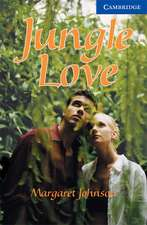 Jungle Love Level 5 Upper Intermediate Book with Audio CDs (3) Pack