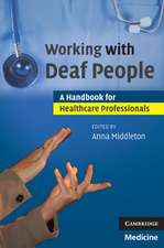 Working with Deaf People: A Handbook for Healthcare Professionals