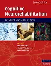 Cognitive Neurorehabilitation: Evidence and Application
