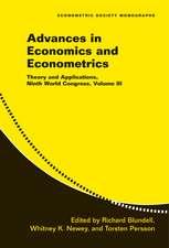 Advances in Economics and Econometrics: Volume 3: Theory and Applications, Ninth World Congress