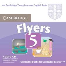 Cambridge Young Learners English Tests Flyers 5 Audio CD: Examination Papers from the University of Cambridge ESOL Examinations