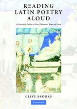 Reading Latin Poetry Aloud Paperback with Audio CDs: A Practical Guide to Two Thousand Years of Verse