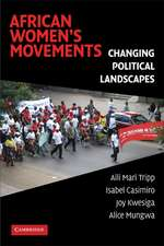 African Women's Movements: Transforming Political Landscapes