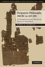 Peripatetic Philosophy, 200 BC to AD 200: An Introduction and Collection of Sources in Translation