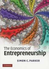 The Economics of Entrepreneurship