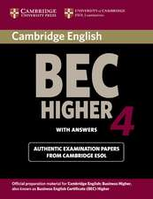 Cambridge BEC 4 Higher Student's Book with answers: Examination Papers from University of Cambridge ESOL Examinations