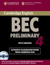 Cambridge BEC 4 Preliminary Self-study Pack (Student's Book with answers and Audio CD): Examination Papers from University of Cambridge ESOL Examinations