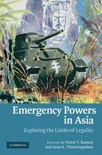 Emergency Powers in Asia: Exploring the Limits of Legality