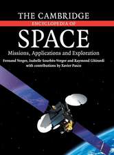The Cambridge Encyclopedia of Space: Missions, Applications and Exploration