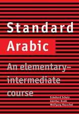 Standard Arabic: An Elementary-Intermediate Course