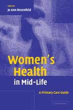 Women's Health in Mid-Life: A Primary Care Guide