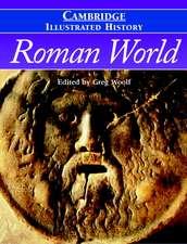 The Cambridge Illustrated History of the Roman World
