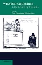 Winston Churchill in the Twenty First Century