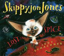 Skippyjon Jones... Lost in Spice [With CD (Audio)]:  A History of Codes and Ciphers