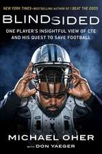 Blindsided: One Player's Insighful View of CTE and His Quest to Save Football
