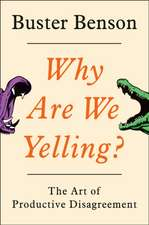 Why Are We Yelling?