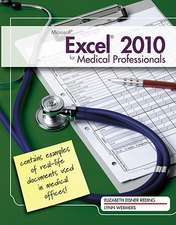 Microsoft¿ Excel¿ 2010 for Medical Professionals