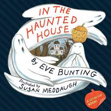 In the Haunted House Touch & Feel Lift-the-Flap Book