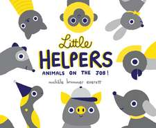Little Helpers: Animals on the Job!
