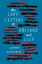 The Love Letters of Abelard and Lily