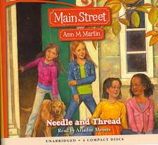 Main Street #2:  Needle and Thread - Audio Library Edition