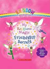 My Rainbow Magic Friendship Secrets [With Pens/Pencils]
