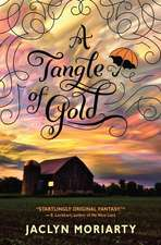 A Tangle of Gold