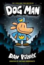 Dog Man 1: The Adventures of Dog Man