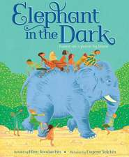 Elephant in the Dark:  Based on a Poem by Rumi