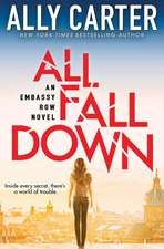 All Fall Down (Embassy Row, Book 1)