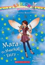 Mara the Meerkat Fairy (the Baby Animal Rescue Faires #3):  A Rainbow Magic Book