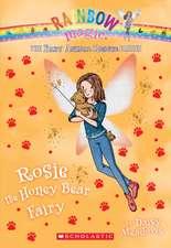 Rosie the Honey Bear Fairy (the Baby Animal Rescue Faires #6):  A Rainbow Magic Book