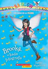 Las Hadas de La Moda #6:  Brooke, El Hada Fotografa