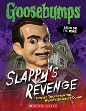 Goosebumps the Movie:  Twisted Tricks from the World's Smartest Dummy