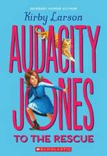 Audacity Jones to the Rescue (Audacity Jones #1)