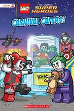 Carnival Capers! (Lego DC Super Heroes:  Reader)