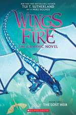 The Lost Heir (Wings of Fire Graphic Novel #2)