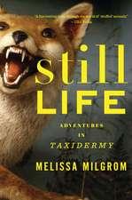 Still Life: Adventures in Taxidermy