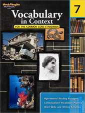 Vocabulary in Context for the Common Core Standards, Grade 7
