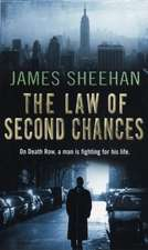 Sheehan, J: The Law Of Second Chances