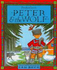 Peter & the Wolf:  My Dad and Me