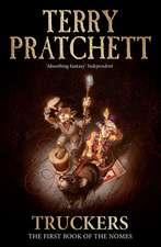 Pratchett, T: Truckers