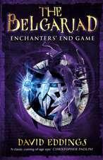 Belgariad 5: Enchanter's End Game