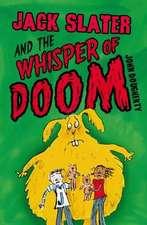 Dougherty, J: Jack Slater and the Whisper of Doom