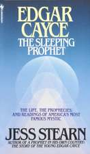 Edgar Cayce:  The Sleeping Prophet