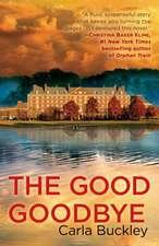 The Good Goodbye