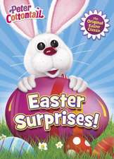 Easter Surprises! (Peter Cottontail):  A Holiday Counting Book