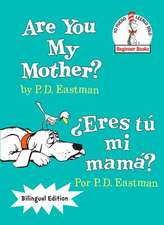Are You My Mother?/Eres Tu Mi Mama?
