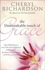 UNMISTAKABLE TOUCH OF GRACE