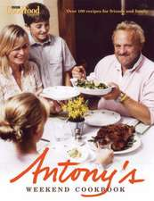 Antony's Weekend Cookbook